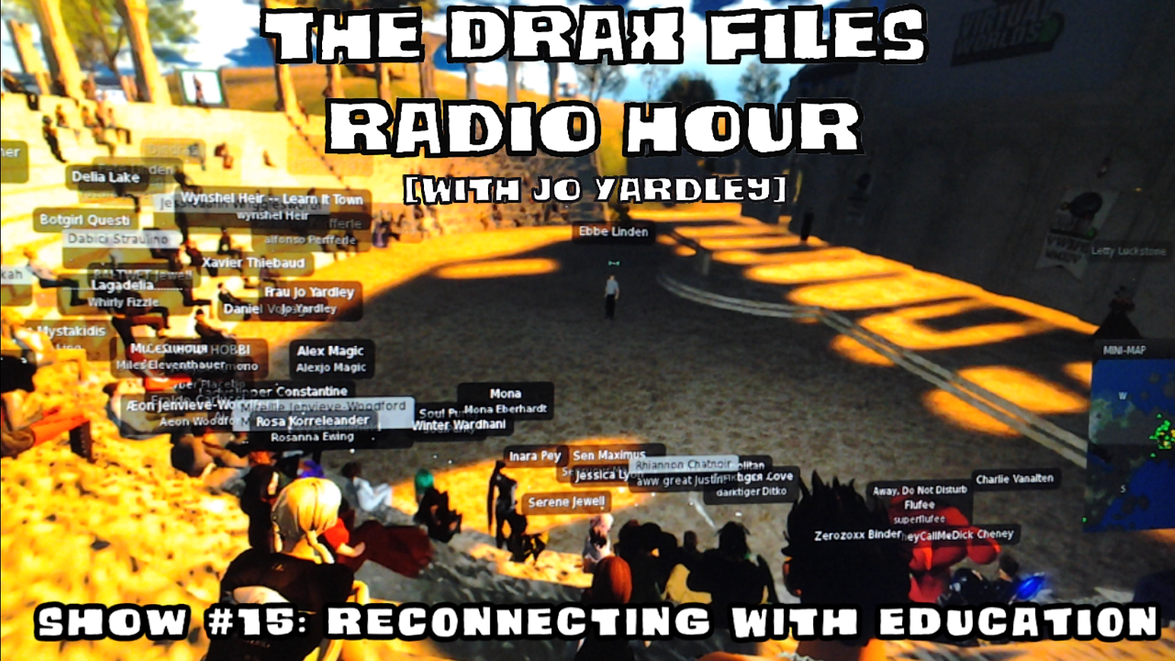 The Drax Files Radio Hour, Show #15. Image courtesy of Draxtor Despres.